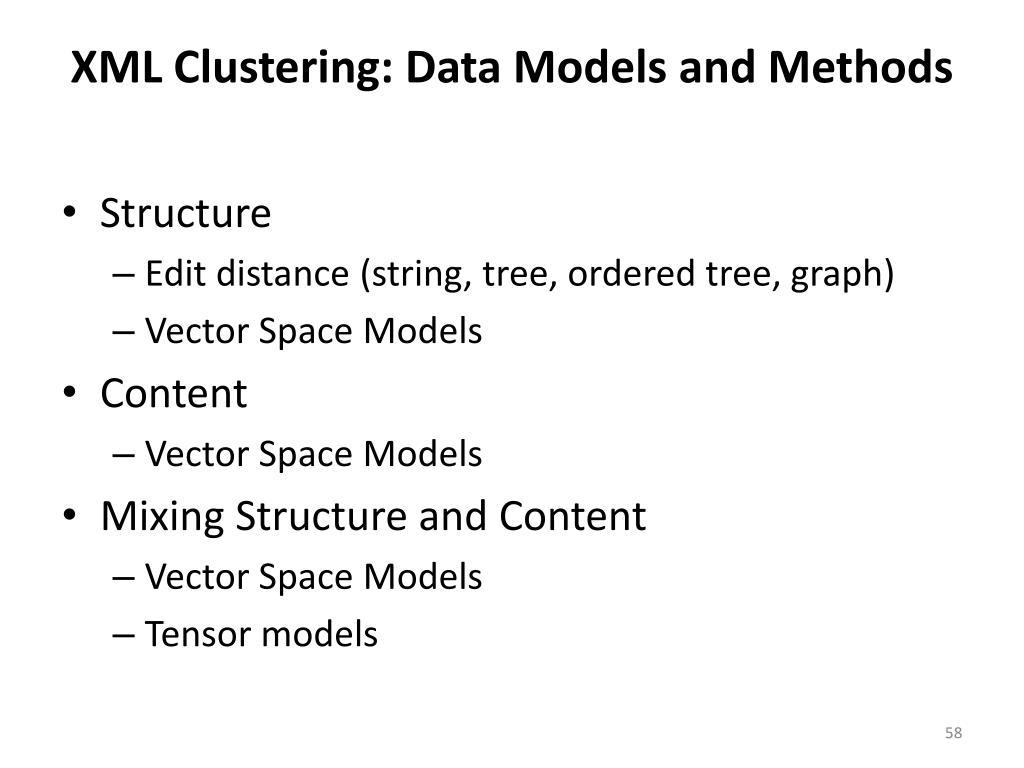 XML Clustering: Data Models and Methods