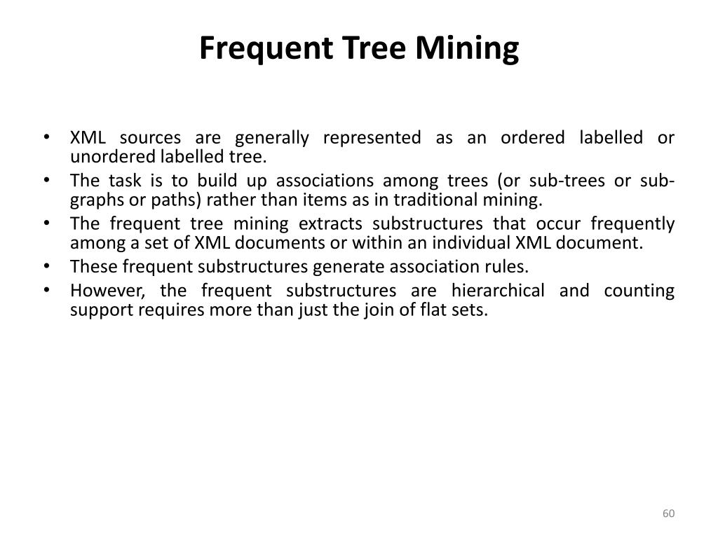 Frequent Tree Mining