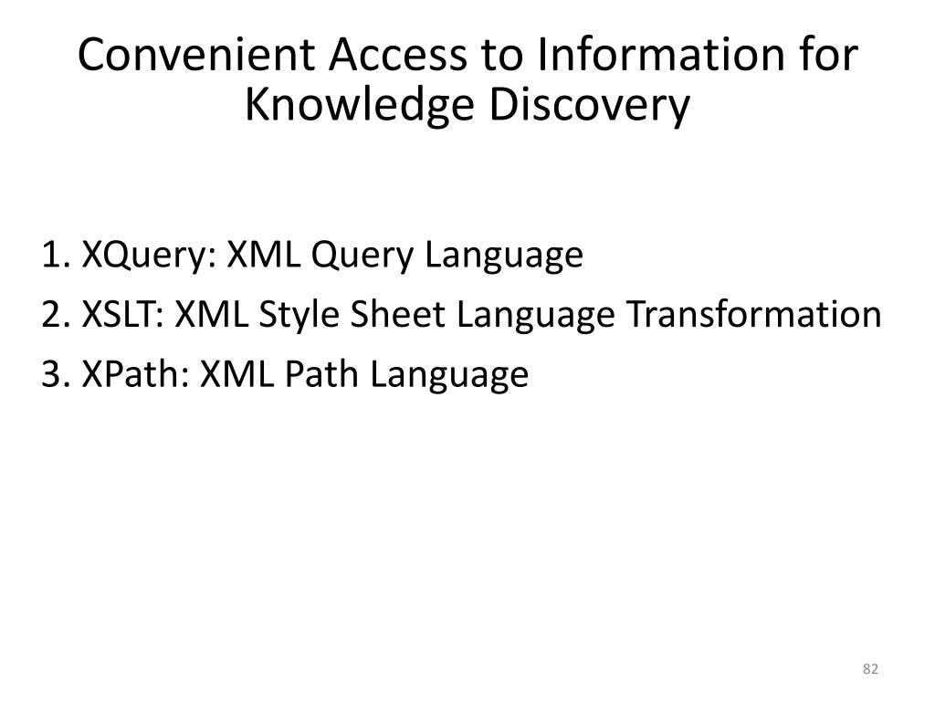 Convenient Access to Information for Knowledge Discovery