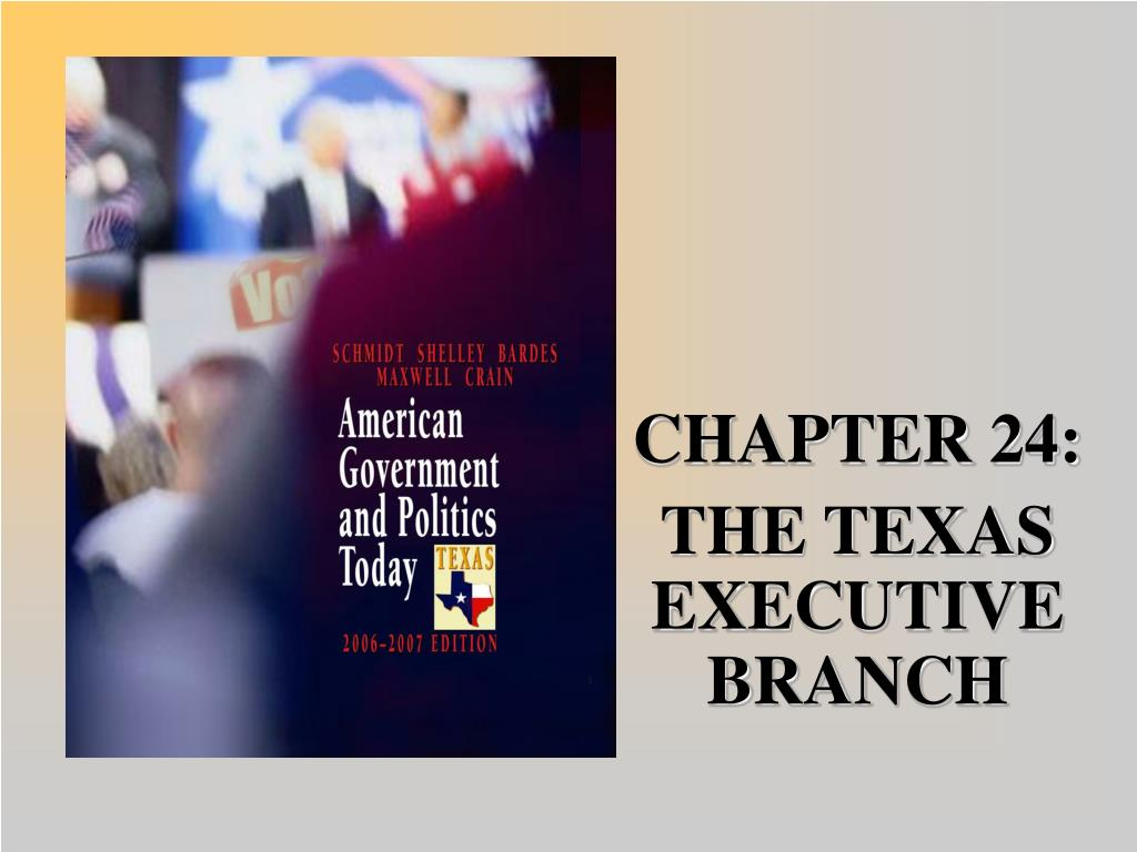 chapter 24 the texas executive branch l.
