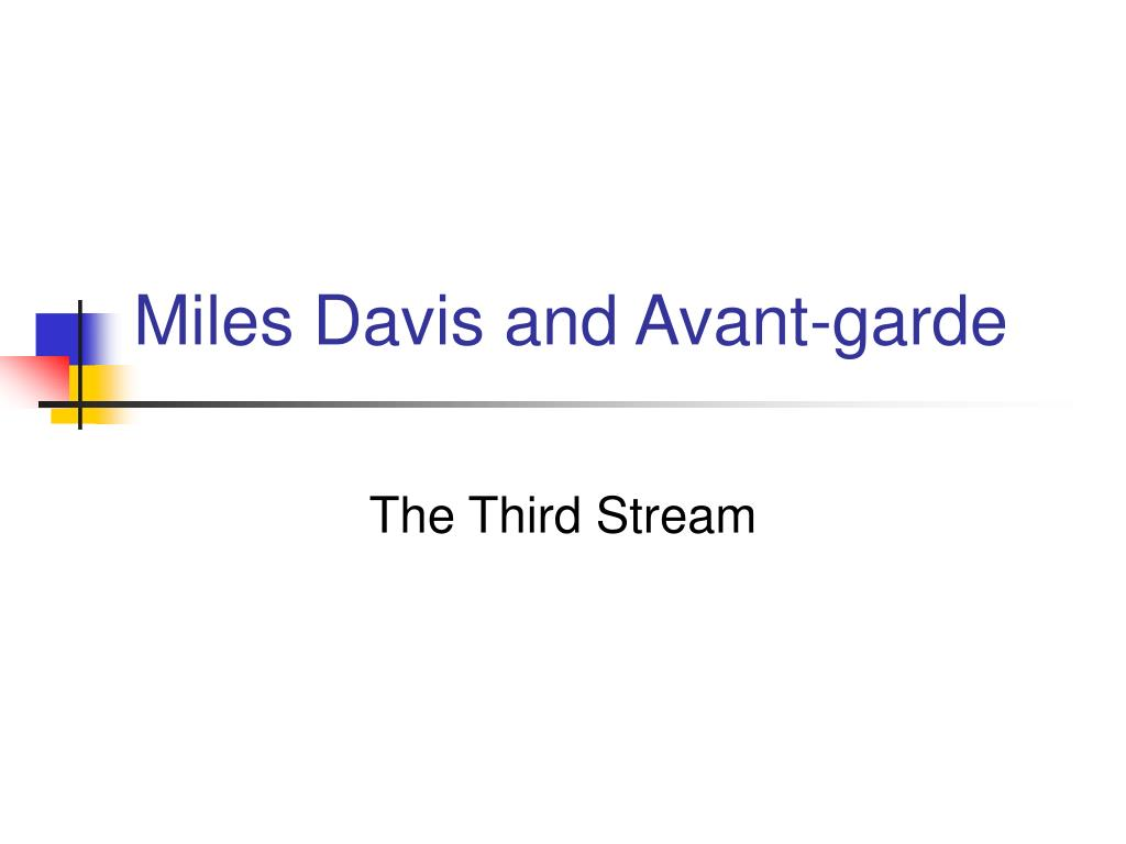 miles davis and avant garde l.