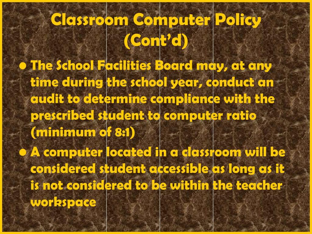 Classroom Computer Policy (Cont'd)