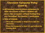 classroom computer policy cont d12