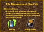 file management cont d