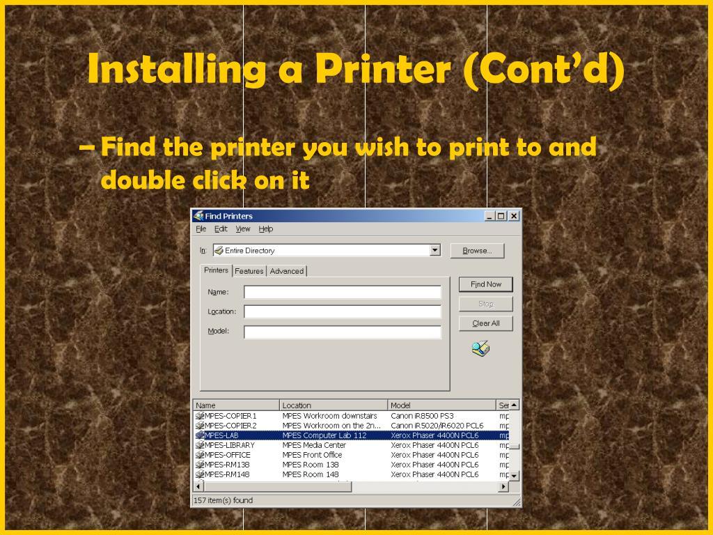 Installing a Printer (Cont'd)