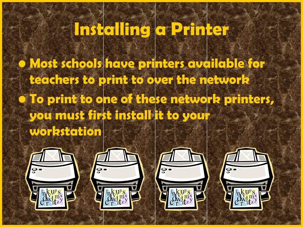 Installing a Printer