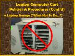 laptop computer cart policies procedures cont d57