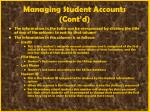 managing student accounts cont d