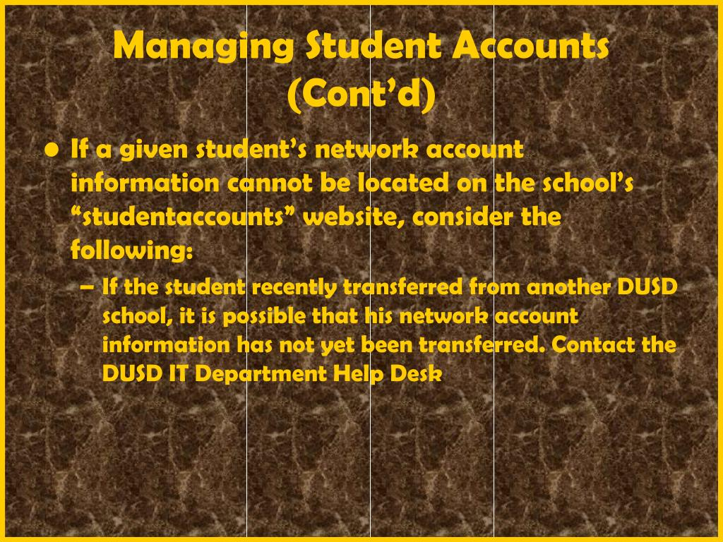 Managing Student Accounts (Cont'd)