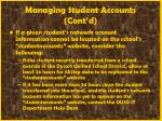 managing student accounts cont d31