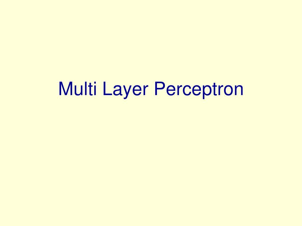 multi layer perceptron l.