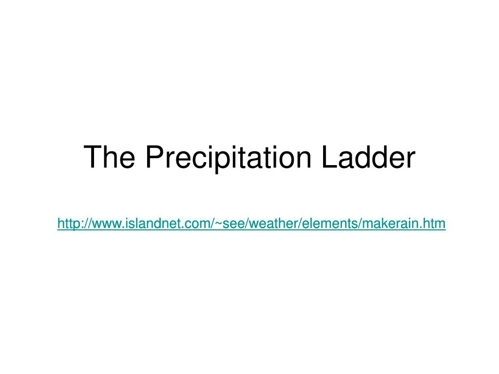 the precipitation ladder l.