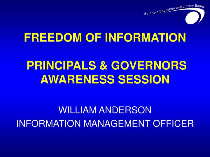 freedom of information principals governors awareness session n.
