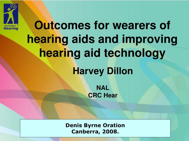 outcomes for wearers of hearing aids and improving hearing aid technology n.