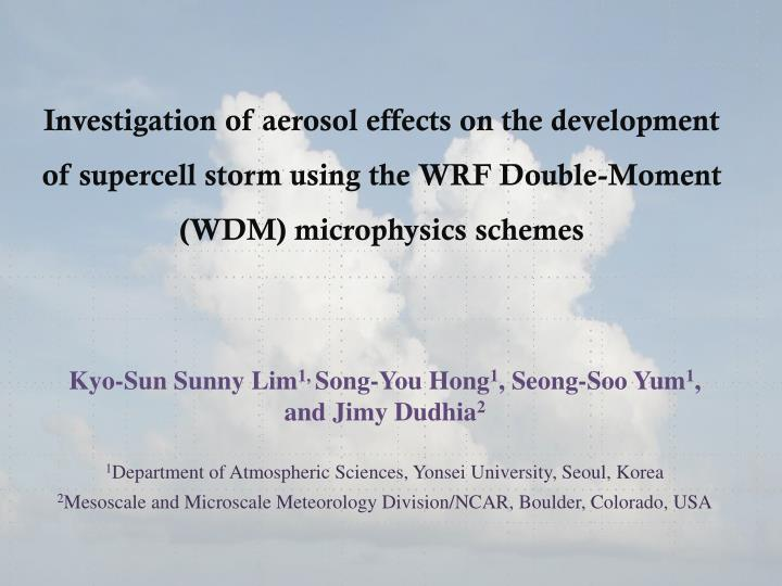 Investigation of aerosol effects on the development of supercell storm using the WRF Double-Moment (...