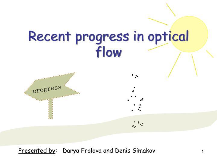 recent progress in optical flow n.