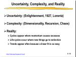 uncertainty complexity and reality