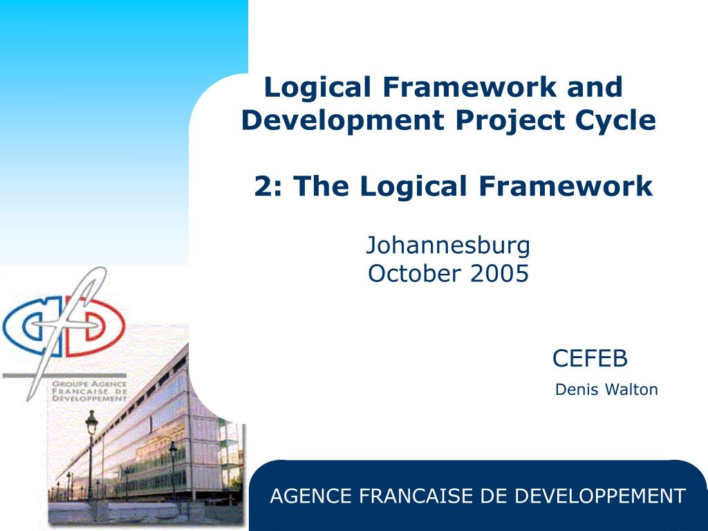 Ppt Logical Framework And Development Project Cycle 2 The Logical