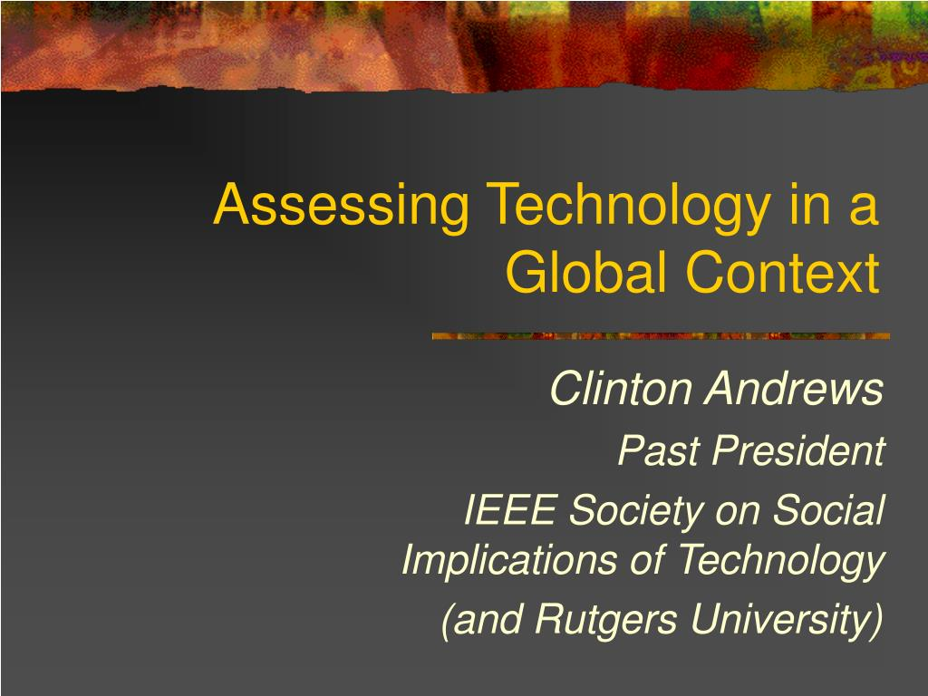 assessing technology in a global context l.
