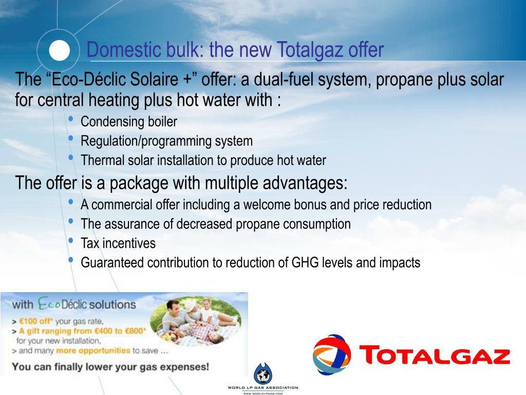 Domestic bulk: the new Totalgaz offer