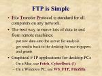 ftp is simple