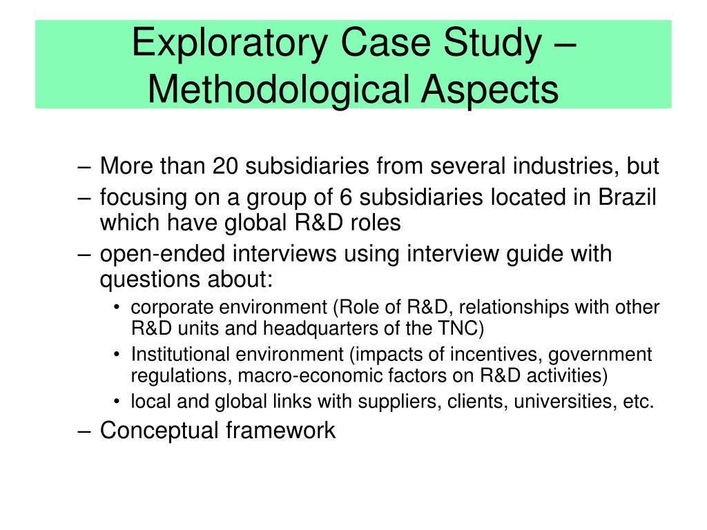 Exploratory Case Study –