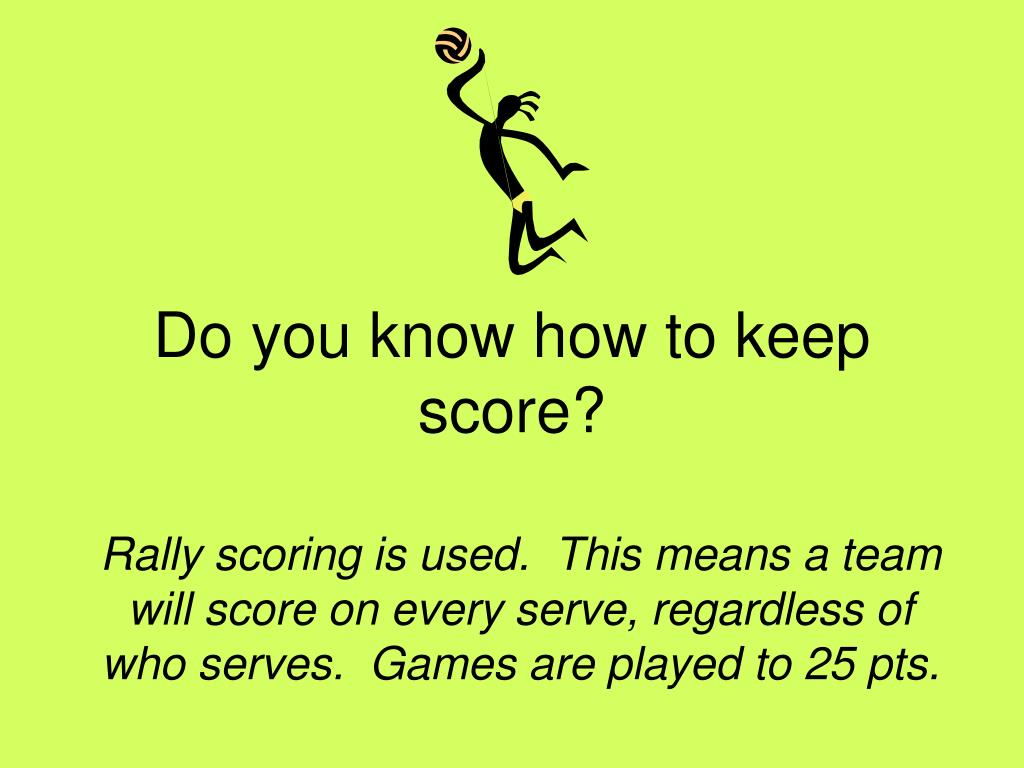 Do you know how to keep score?