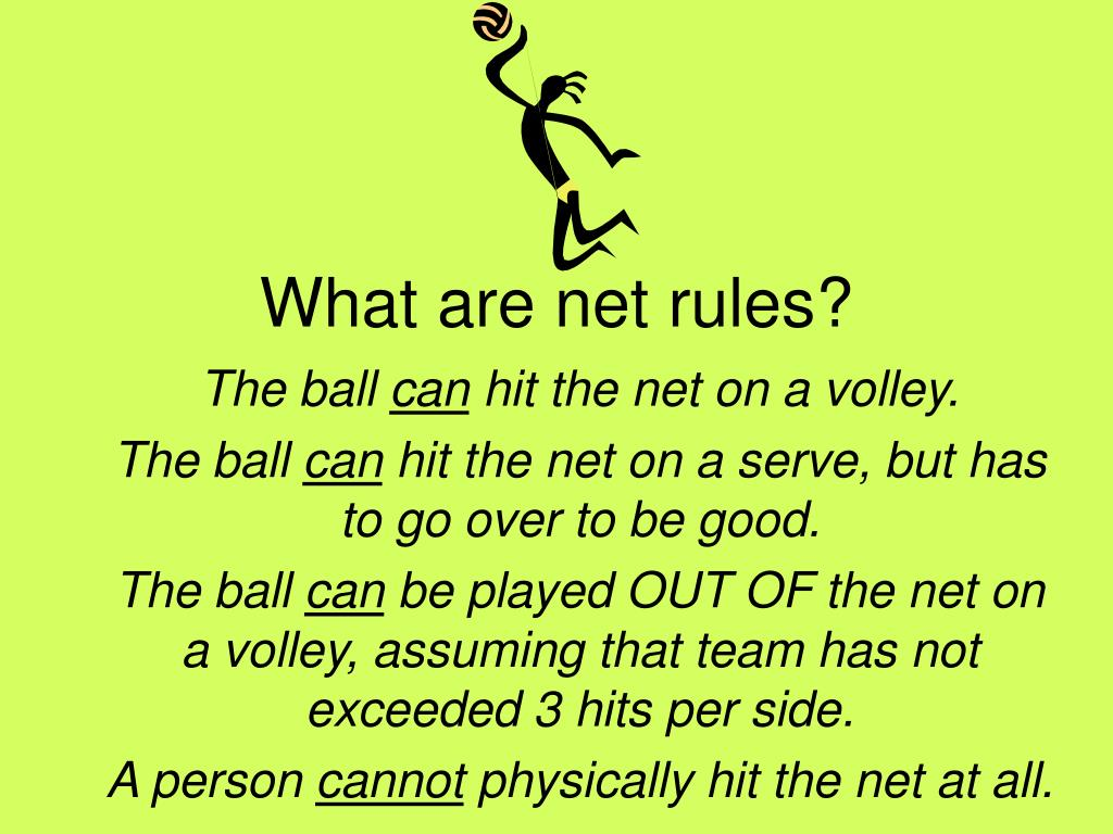 What are net rules?