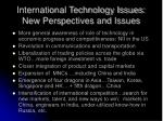 international technology issues new perspectives and issues