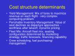 cost structure determinants