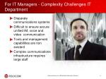 for it managers complexity challenges it department