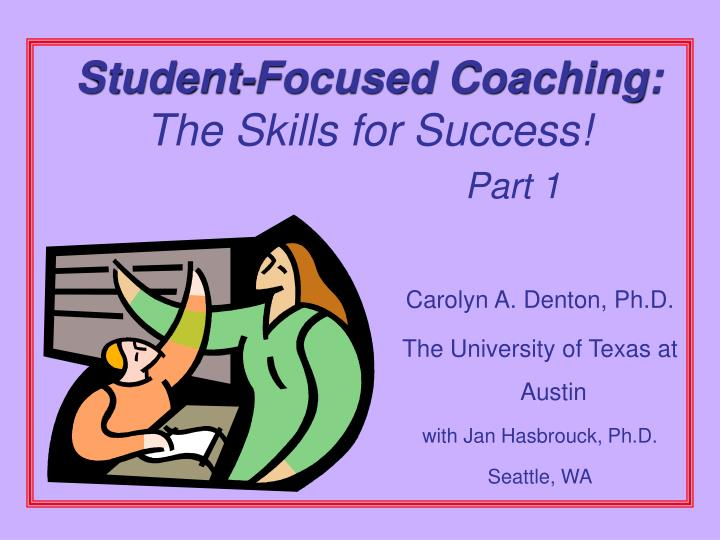 student focused coaching the skills for success part 1 n.