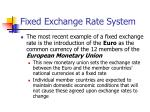 fixed exchange rate system22