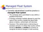 managed float system