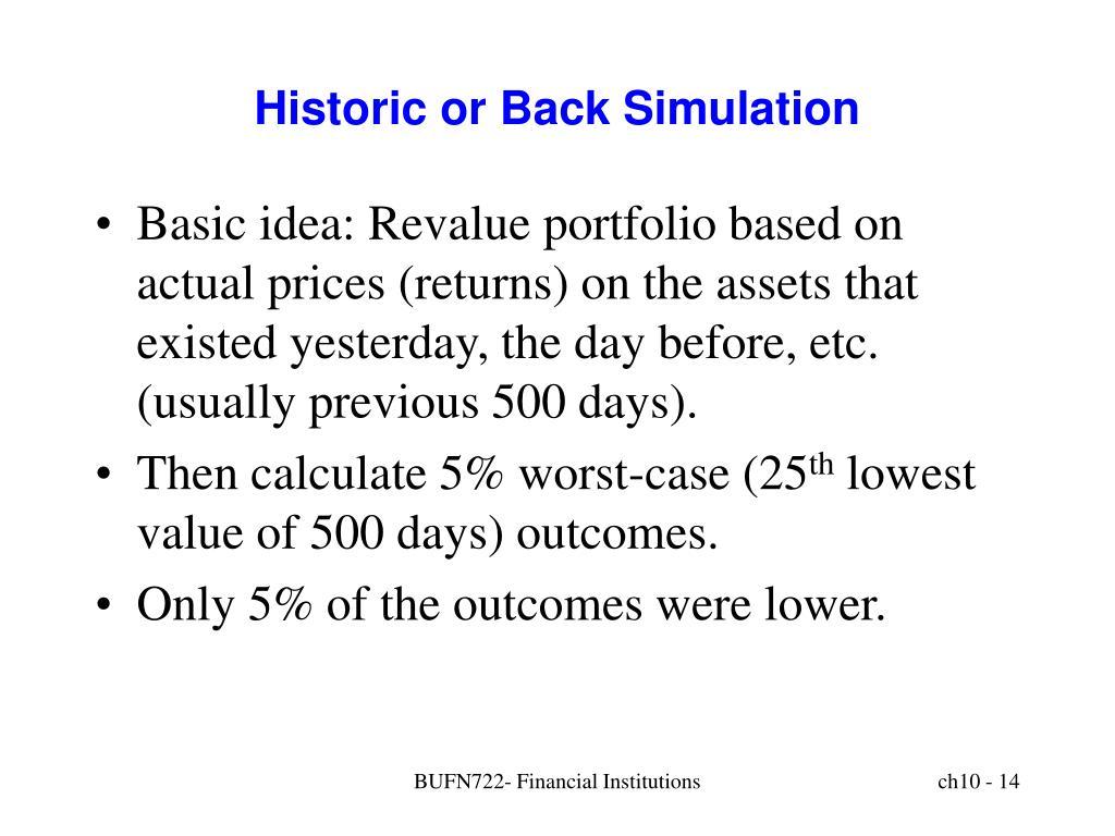 Historic or Back Simulation