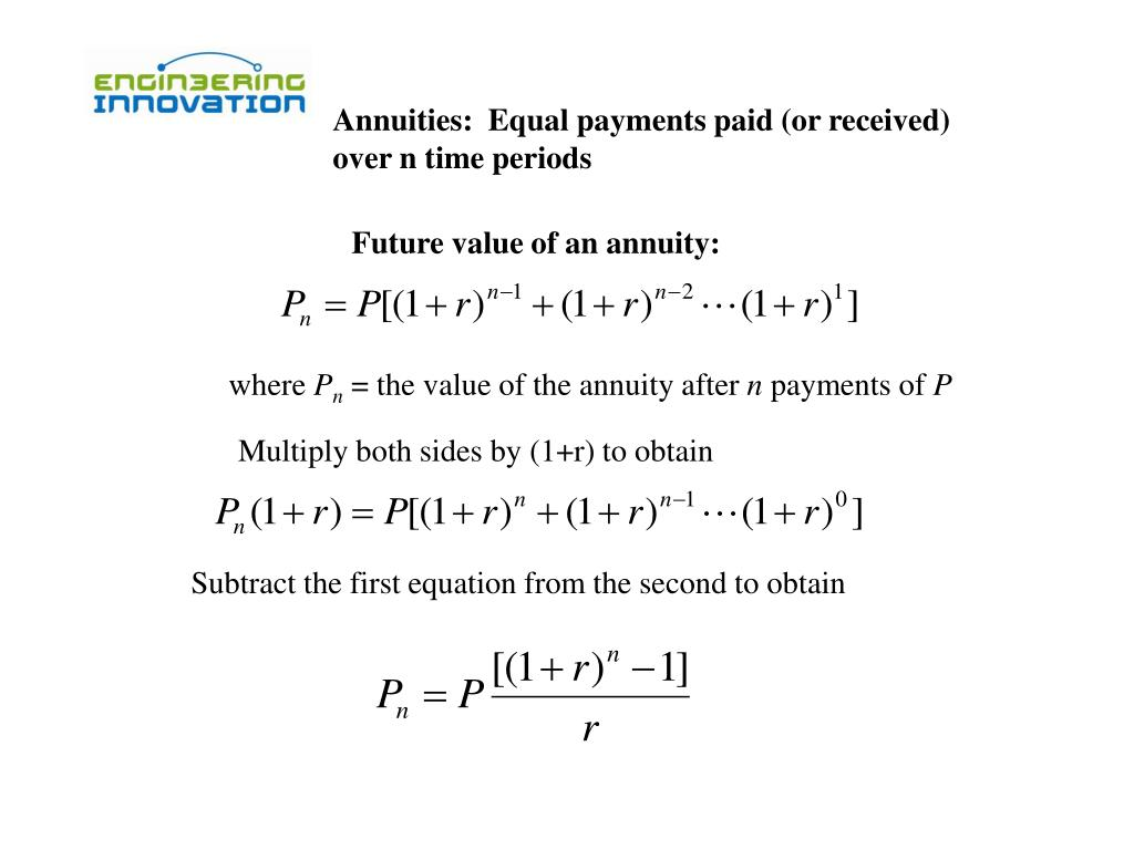 Annuities:  Equal payments paid (or received)