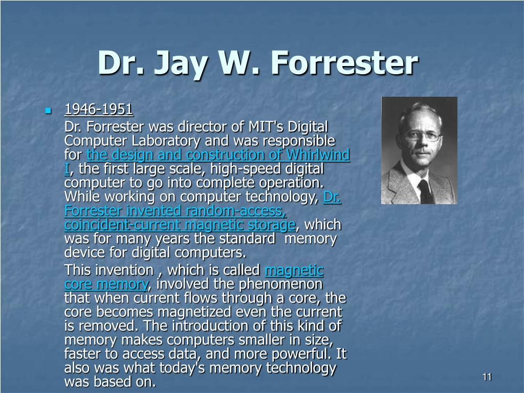 Dr. Jay W. Forrester