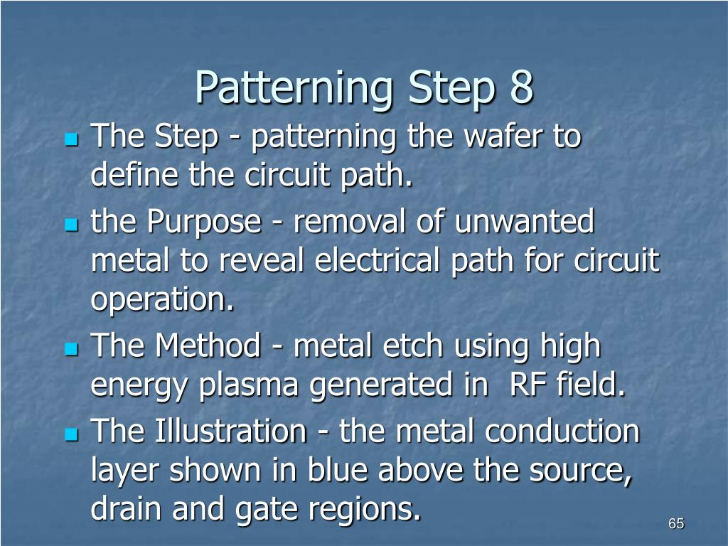 Patterning Step 8