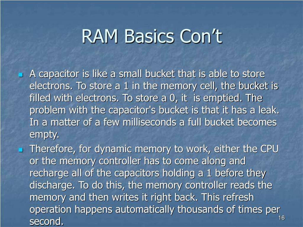 RAM Basics Con't