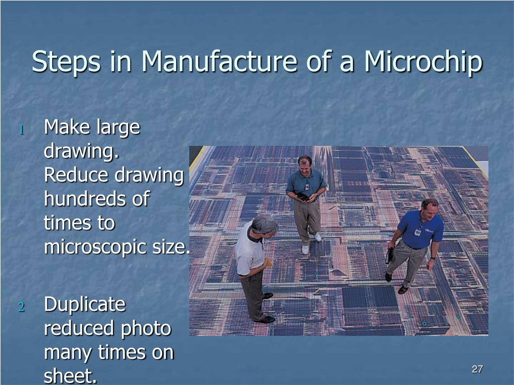 Steps in Manufacture of a Microchip