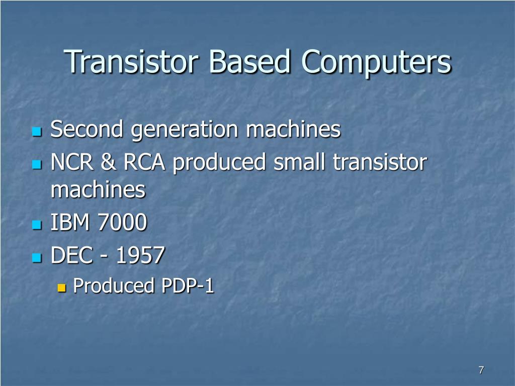 Transistor Based Computers
