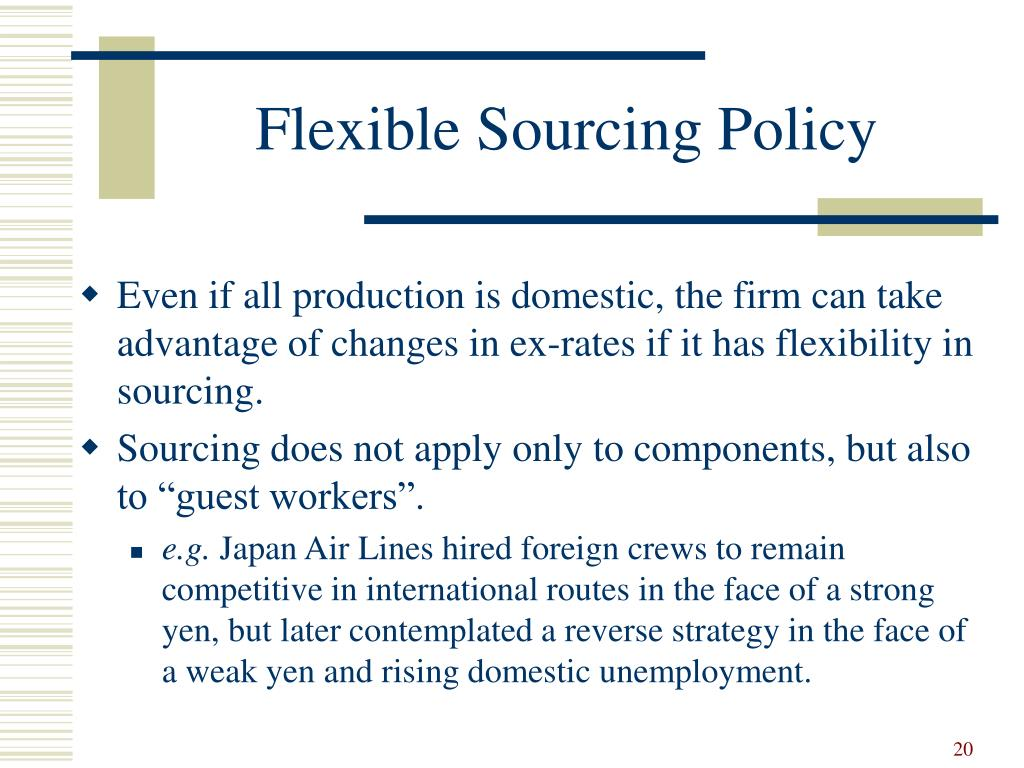 Flexible Sourcing Policy