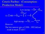 ceteris paribus consumption production model34