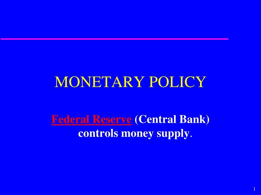monetary policy l.