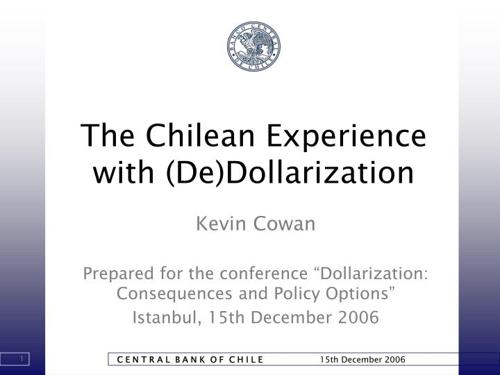 The chilean experience with de dollarization