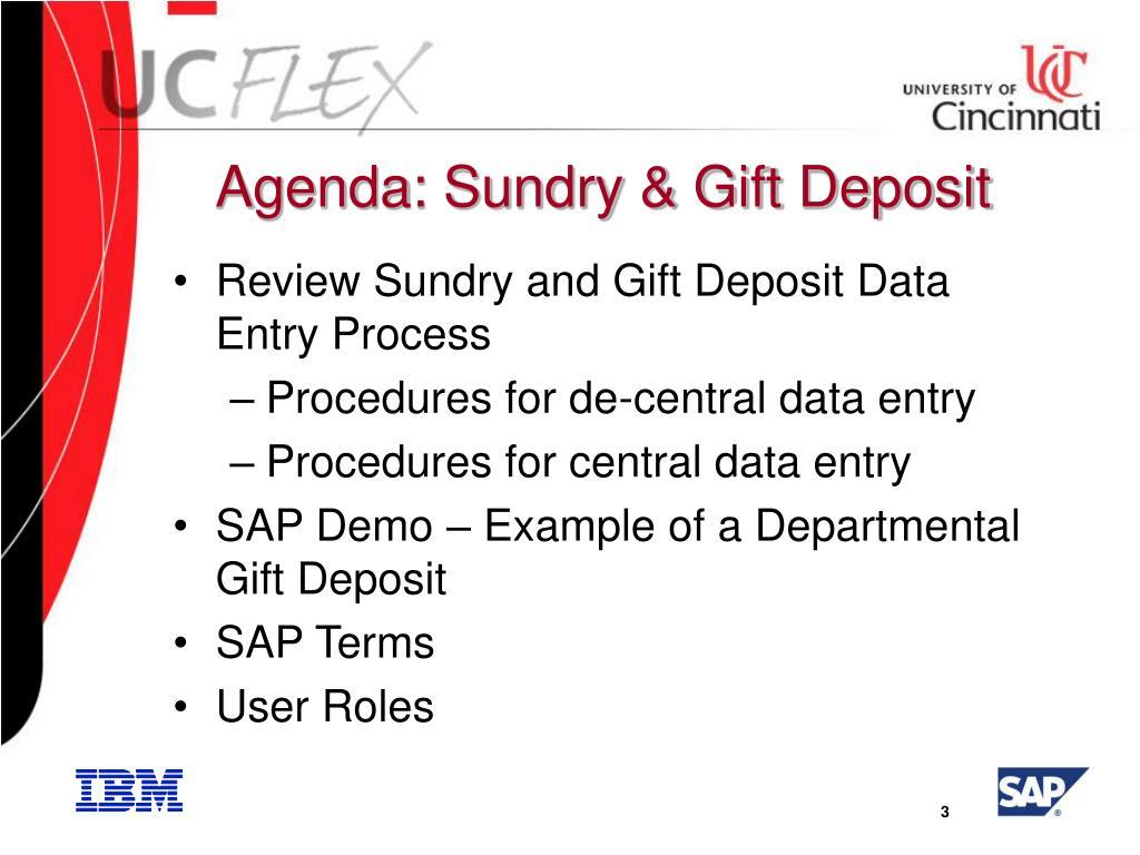 Agenda: Sundry & Gift Deposit