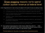 show stopping reasons not to spend carbon auction revenue at federal level25