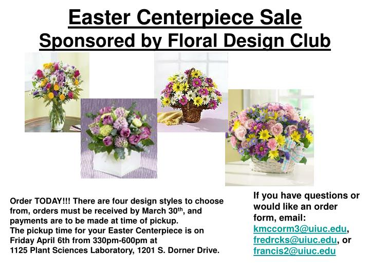 Easter centerpiece sale sponsored by floral design club
