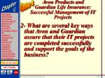 avon products and guardian life insurance successful management of it projects66