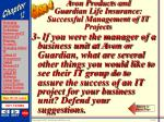 avon products and guardian life insurance successful management of it projects68